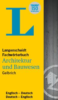 DE-EN / EN-DE Langenscheidt Fachwörterbuch Architektur und Bauwesen