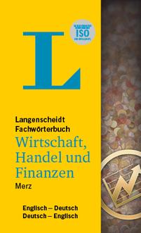 DE-EN / EN-DE Langenscheidt Fachwörterbuch Wirtschaft, Handel und Finanzen