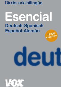 ES-DE / DE-ES Diccionario Esencial Deutsch-Spanisch / Español-Aleman VOX