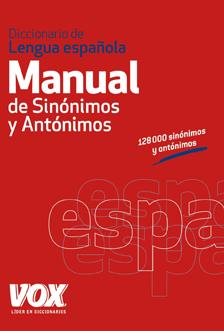 ES Diccionario Manual de Sinónimos y Antónimos de la Lengua Española VOX