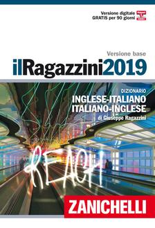 IT-EN/ EN-IT Il Ragazzini 2019