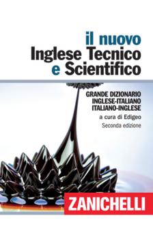 IT-EN / EN-IT Il nuovo Inglese Tecnico e Scientifico