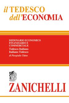 IT-DE / DE-IT Il Tedesco dell'Economia